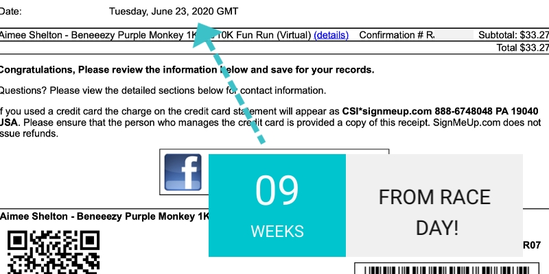 """Registration confirmation with """"9 Weeks From Race Day!"""" superimposed"""